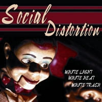 Social Distortion White Light, White..
