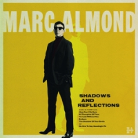 Almond, Marc Shadows & Reflections -deluxe-
