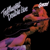 Nugent, Ted Double Live Gonzo