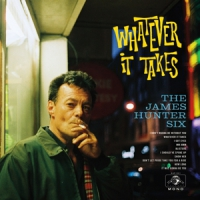 Hunter, James -six- Whatever It Takes