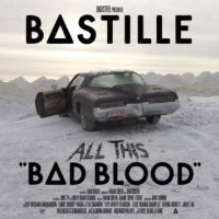 Bastille All This Bad Blood (2cd)