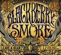 Blackberry Smoke Leave A Scar -2cd+dvd-