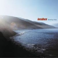 Incubus Morning View