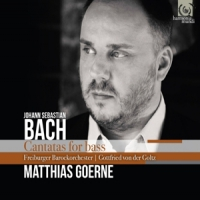 Bach, J.s. / Matthias Goerne & Freiburger Barockorchester Cantatas For Bass