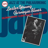 Young, Lester Jazz A/t Philharmonic  Carnegie Blues