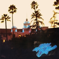 Eagles Hotel California -40th Anniv 2cd-