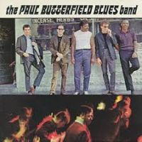 Butterfield, Paul -blues Paul Butterfield Blues Band