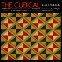 Cubical, The Blood Moon