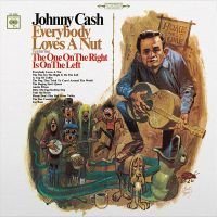 Cash, Johnny Everybody Loves A Nut -hq