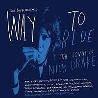 Way to Blue, mooi tribute aan Nick Drake