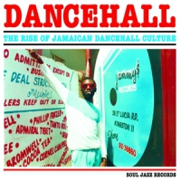 Various Dancehall: The Rise Of Jamaican Dancehall Culture