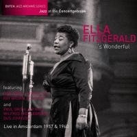 Fitzgerald, Ella 's Wonderful - Live In Amsterdam 1957 & 1960