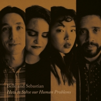 Belle & Sebastian How To Solve Our Human Problems (part 1)