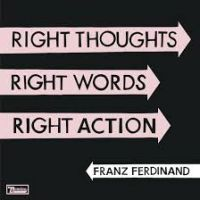 Franz Ferdinand Right Thoughts, -deluxe 2cd-