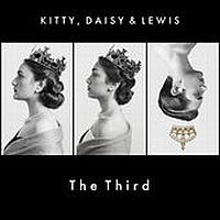Kitty, Daisy & Lewis Kitty, Daisy & Lewis The Third