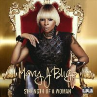 Blige, Mary J. Strength Of A Woman  Ltd.ed.)