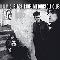 Black Rebel Motorcycle Club Black Rebel Motorcycle Club