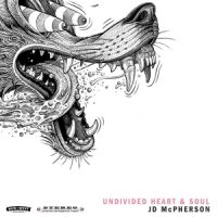 Jd Mcpherson Undivided Heart & Soul
