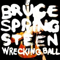 Springsteen, Bruce Wrecking Ball + Bonustracks