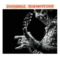 Mayall, John Talk About That