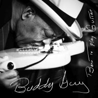 Guy, Buddy Born To Play Guitar