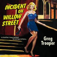 Trooper, Greg Incident On Willow Street
