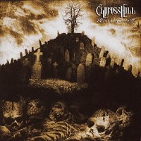 Cypress Hill Black Sunday -hq/remast-