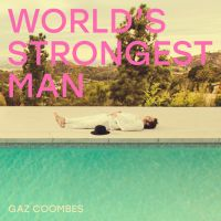 Coombes, Gaz World S Strongest Man
