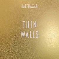 Balthazar Thin Walls -limited Editie-