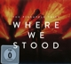 Where We Stood -cd+dvd-