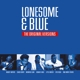 Lonesome & Blue -coloured-