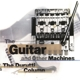 The Guitar And Other Machines + Extras
