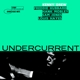 Undercurrent (back To Black Ltd.ed.