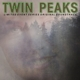 Twin Peaks - Music From (the Limited Event Series)