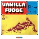 Vanilla Fudge -coloured-