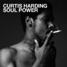 CURTIS HARDING Soul Power  TIP!!