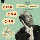 ABELARDO BARROSO Cha Cha Cha