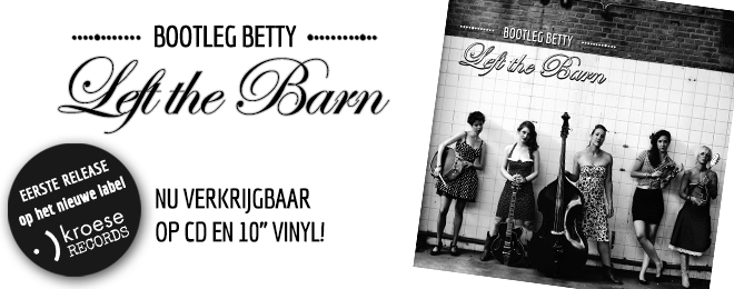 bootleg-betty-left-the-barn