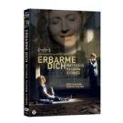 ERBARME DICH op DVD