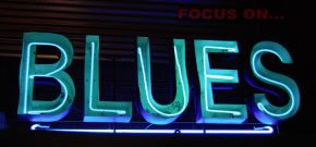 Focus On... The Blues
