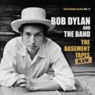 Bob Dylan Bootleg Series 11 BASEMENT TAPES