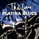 THE LAU - Platina Blues