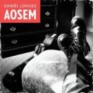 DANIEL LOHUES Aosem