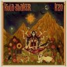 KULA SHAKER K2.0