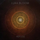LUKA BLOOM Refuge