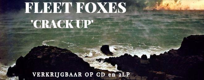 fleet-foxes-crack-up