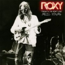 NEIL YOUNG Roxy - Tonight's The Night