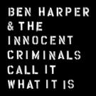 BEN HARPER Call It What It Is