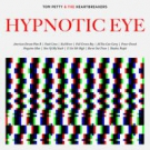 TOM PETY - Hypnotic Eye
