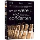 Om de Wereld in 50 Concerten DVD